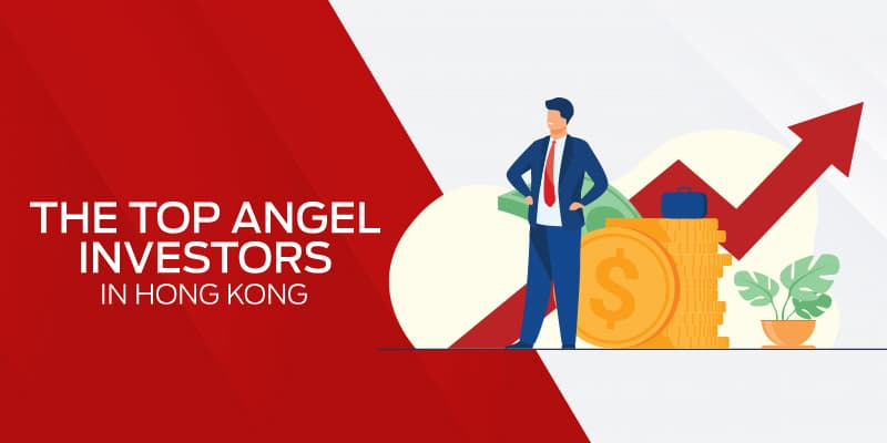 The Top Angel Investors in Hong Kong